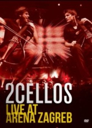 2 CELLOS - LIVE AT ARENA ZAGREB (DVD)