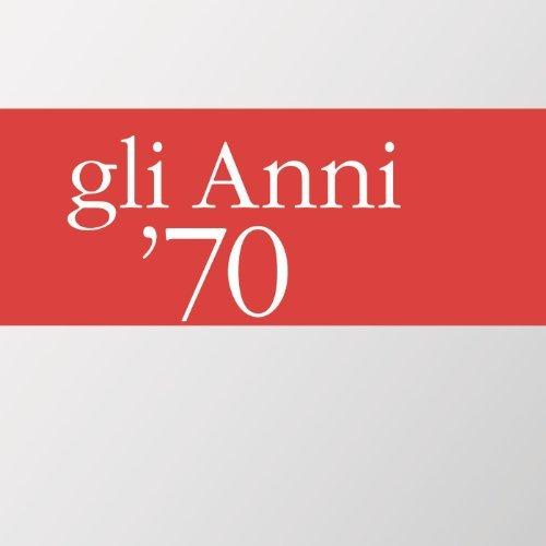 GLI ANNI '70 -3CD (CD)