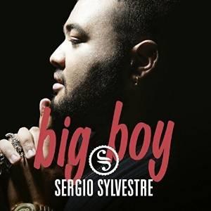 SERGIO SYLVESTRE - BIG BOY (CD)