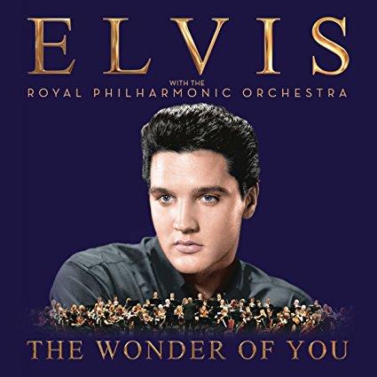 ELVIS PRESLEY - THE WONDER OF YOU: ELVIS PRESLEY WITH THE ROYAL