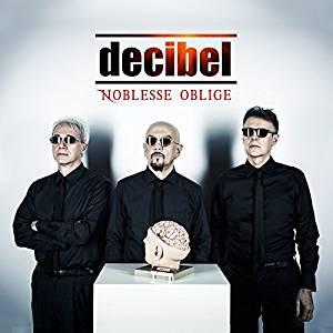 DECIBEL - NOBLESSE OBLIGE (CD)