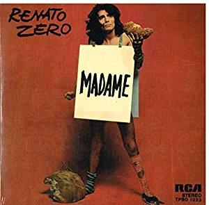 RENATO ZERO - MADAME / UN UMO DA BRUCIARE 7'' (LP)