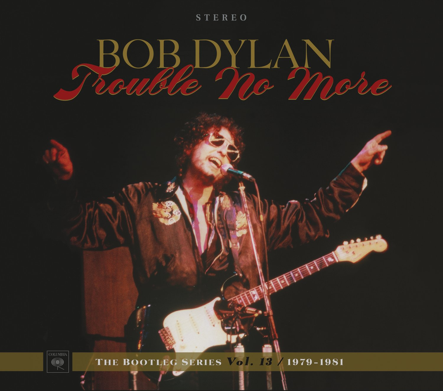 BOB DYLAN - TROUBLE NO MORE: THE BOOTLEG SERIES VOL. 13 / 1979-1