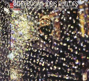 JORIS ROELOFS - INTRODUCING JORIS ROELOFMATT PENMAN & ARI HOENIG