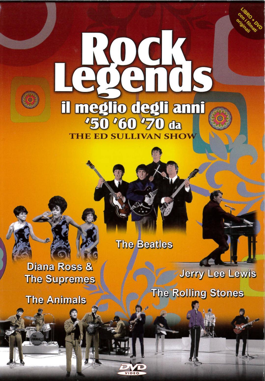 ROCK LEGENDS - IL MEGLIO DEGLI ANNI 50 60 70 DA THE ED SULLIVAN