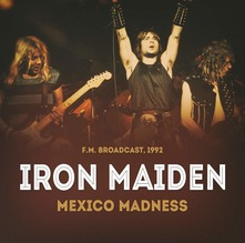 IRON MAIDEN - MEXICO MADNESS (CD)