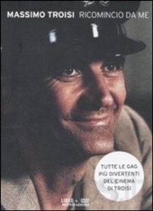 MASSIMO TROISI - RICOMINCIO DA ME -LIBRO +DVD (DVD)