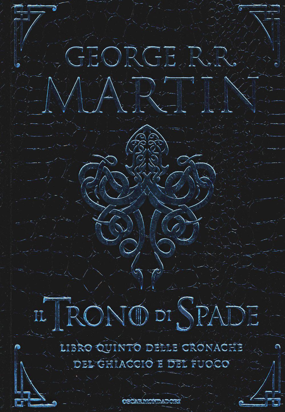 MARTIN GEORGE R.R. - IL TRONO DI SPADE 5 (ES.ART.74)