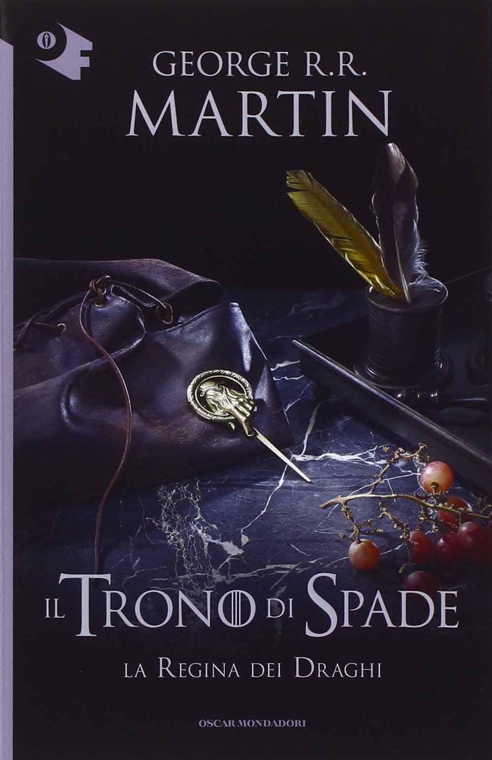 GEORGE R. MARTIN - LA REGINA DEI DRAGHI. IL TRONO DI SPADE #04
