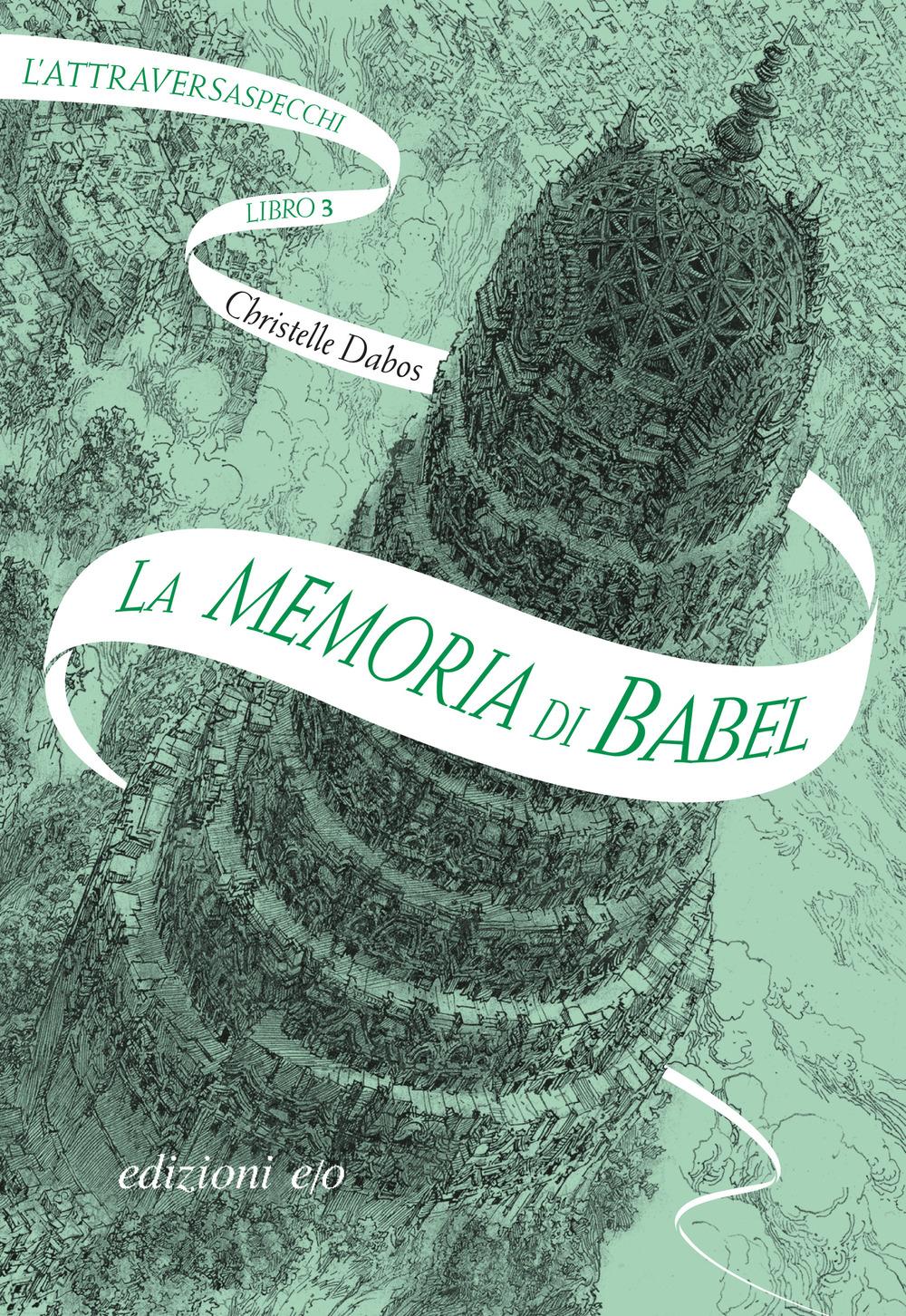 CHRISTELLE DABOS - LA MEMORIA DI BABEL