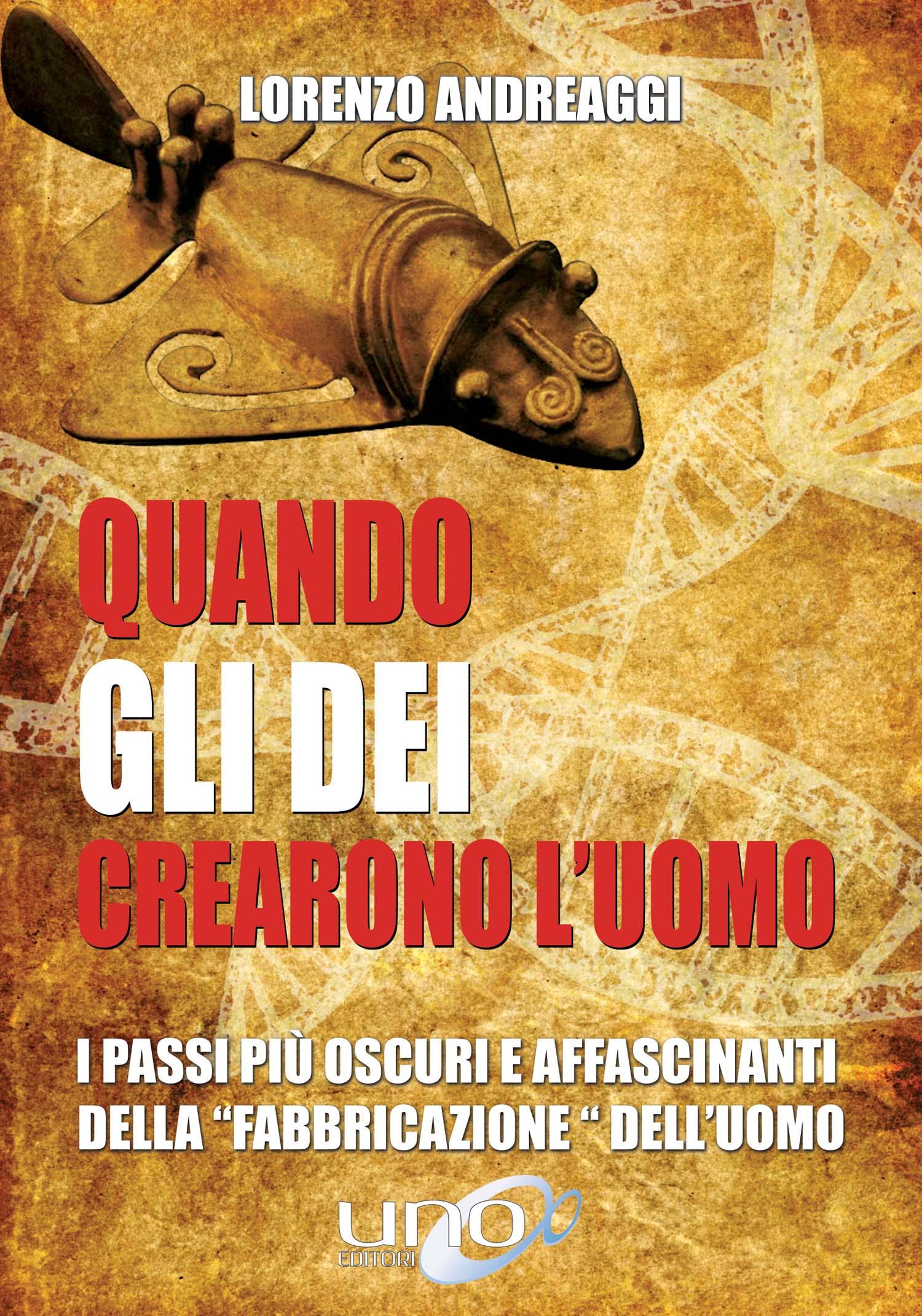LORENZO ANDREAGGI - QUANDO GLI DEI CREARONO L'UOMO (DVD)