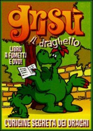 GRISU' IL DRAGHETTO 04 - L'ORIGINE SEGRETA DEI DRAGI (ESENTE IVA