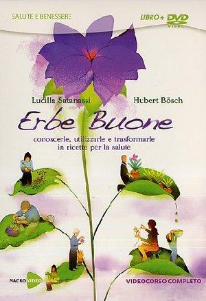 ERBE BUONE (LUCILLA SATANASSI / HUBERT BOSCH) (DVD+LIBRO) (ESENTE IVA) (DVD)