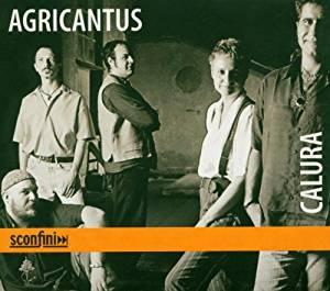AGRICANTUS - CALURA (CD)