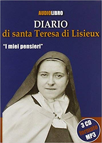 CLAUDIO TRUZZI - DIARIO DI SANTA TERESA DI LISIEUX. -I MIEI PENS