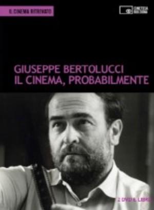 GIUSEPPE BERTOLUCCI - IL CINEMA PROBABILMENTE (2 DVD+LIBRO) (DVD