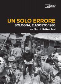 UN SOLO ERRORE - BOLOGNA, 2 AGOSTO 1980 (DVD+BOOKLET) (DVD)