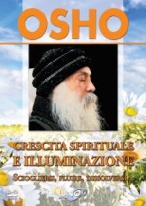OSHO - CRESCITA SPIRITUALE E ILLUMINAZIONE (DVD)