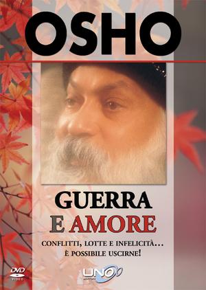 OSHO - GUERRA E AMORE (DVD)