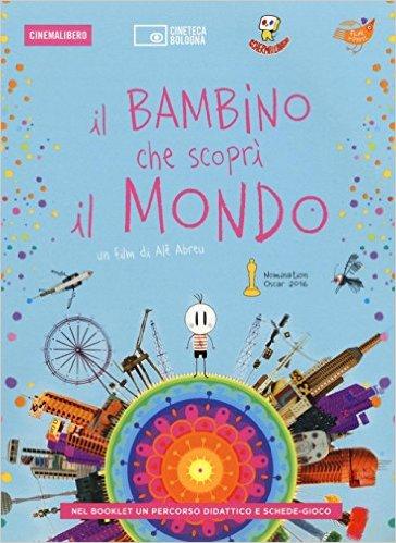 IL BAMBINO CHE SCOPRI' IL MONDO. DVD. CON LIBR (DVD)