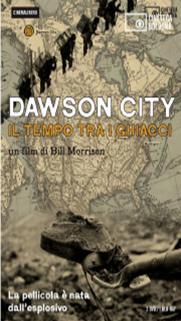 DAWSON CITY - IL TEMPO TRA I GHIACCI - DVD+BOOKLET (DVD)