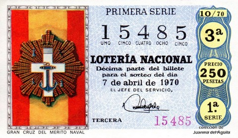 Décimo de Lotería Nacional de 1970 Sorteo 10 - GRAN CRUZ DEL MERITO NAVAL