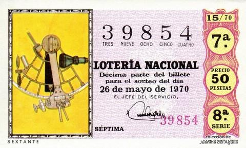 Décimo de Lotería Nacional de 1970 Sorteo 15 - SEXTANTE