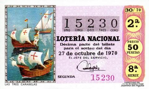 Décimo de Lotería Nacional de 1970 Sorteo 30 - LAS TRES CARABELAS