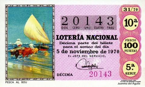 Décimo de Lotería Nacional de 1970 Sorteo 31 - PESCA AL BOU