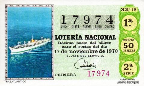 Décimo de Lotería Nacional de 1970 Sorteo 32 - TRASATLANTICO