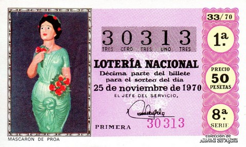 Décimo de Lotería Nacional de 1970 Sorteo 33 - MASCARON DE PROA