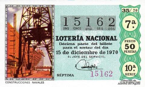 Décimo de Lotería Nacional de 1970 Sorteo 35 - CONSTRUCCIONES NAVALES