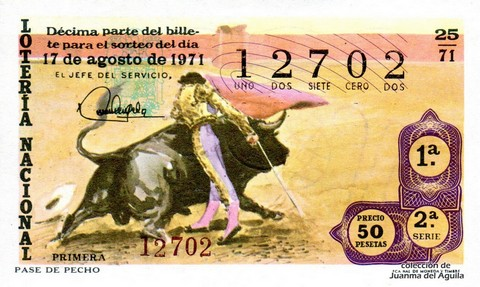 Décimo de Lotería Nacional de 1971 Sorteo 25 - PASE DE PECHO