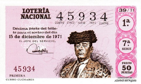 Décimo de Lotería Nacional de 1971 Sorteo 39 - CURRO CUCHARES
