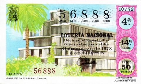 Décimo de Lotería Nacional de 1973 Sorteo 10 - «CASA DE LA CULTURA». Tenerife