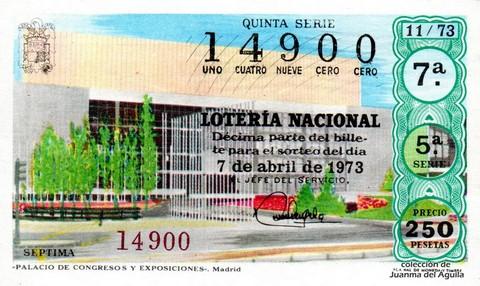 Décimo de Lotería Nacional de 1973 Sorteo 11 - «PALACIO DE CONGRESOS Y EXPOSICIONES». Madrid
