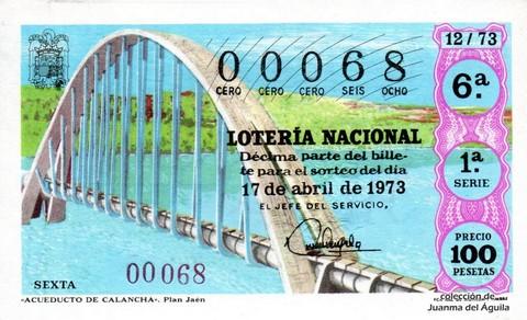 Décimo de Lotería Nacional de 1973 Sorteo 12 - «ACUEDUCTO DE CALANCHA». Plan Jaén
