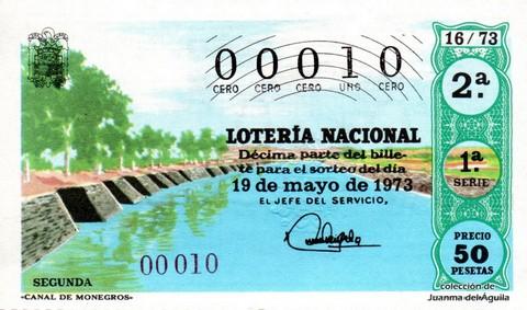 Décimo de Lotería Nacional de 1973 Sorteo 16 - «CANAL DE MONEGROS»