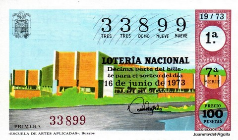 Décimo de Lotería Nacional de 1973 Sorteo 19 - «ESCUELA DE ARTES APLICADAS». Burgos