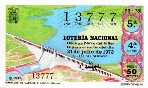 Décimo de Lotería Nacional de 1973 Sorteo 23 - «EMBALSE DE GABRIEL Y GALAN». Cáceres