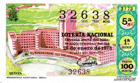 Décimo de Lotería Nacional de 1973 Sorteo 3 -  «RESIDENCIA SANITARIA». Bilbao