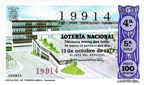 Décimo de Lotería Nacional de 1973 Sorteo 32 - «ESTACION DE FERROCARRIL». Zaragoza