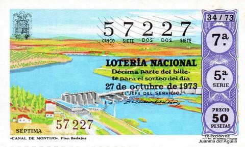 Décimo de Lotería Nacional de 1973 Sorteo 34 - «CANAL DE MONTIJO». Plan Badajoz