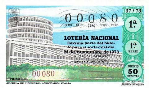 Décimo de Lotería Nacional de 1973 Sorteo 37 - «ESCUELA DE INGENIEROS AGRONOMOS». Córdoba