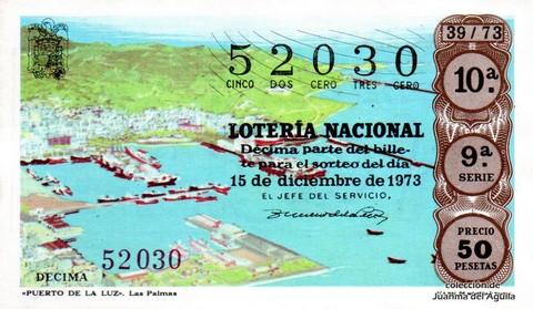 Décimo de Lotería Nacional de 1973 Sorteo 39 - «PUERTO DE LA LUZ». Las Palmas