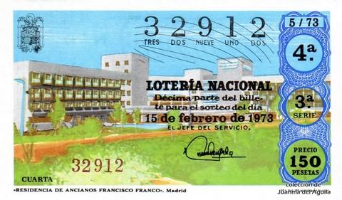 Décimo de Lotería Nacional de 1973 Sorteo 5 -  «RESIDENCIA DE ANCIANOS FRANCISCO FRANCO». Madrid