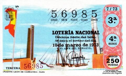 Décimo de Lotería Nacional de 1973 Sorteo 7 - «PUENTE LEÓN DE CARRANZA». Cádiz