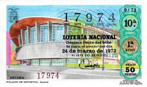 Décimo de Lotería Nacional de 1973 Sorteo 9 - «PALACIO DE DEPORTES». Madrid
