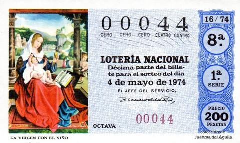 Décimo de Lotería Nacional de 1974 Sorteo 16 - LA VIRGEN CON EL NIÑO