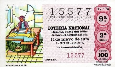 Décimo de Lotería Nacional de 1974 Sorteo 17 - MOLINO DE PAPEL